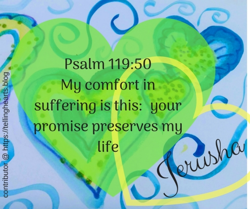Psalm 119_50My comfort in suffering is this_ your promise preserves my life