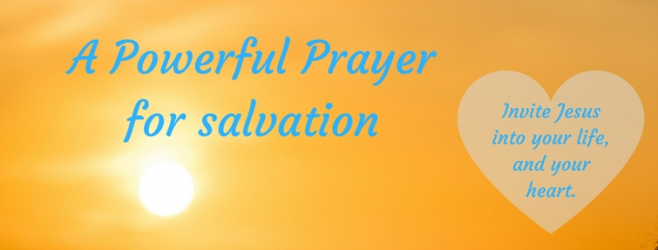 A Powerful Prayerfor salvation