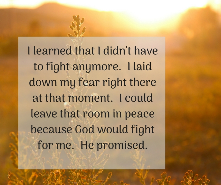 I learned that I didn't have to fight anymore.
