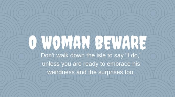 O Woman BEWARE 2