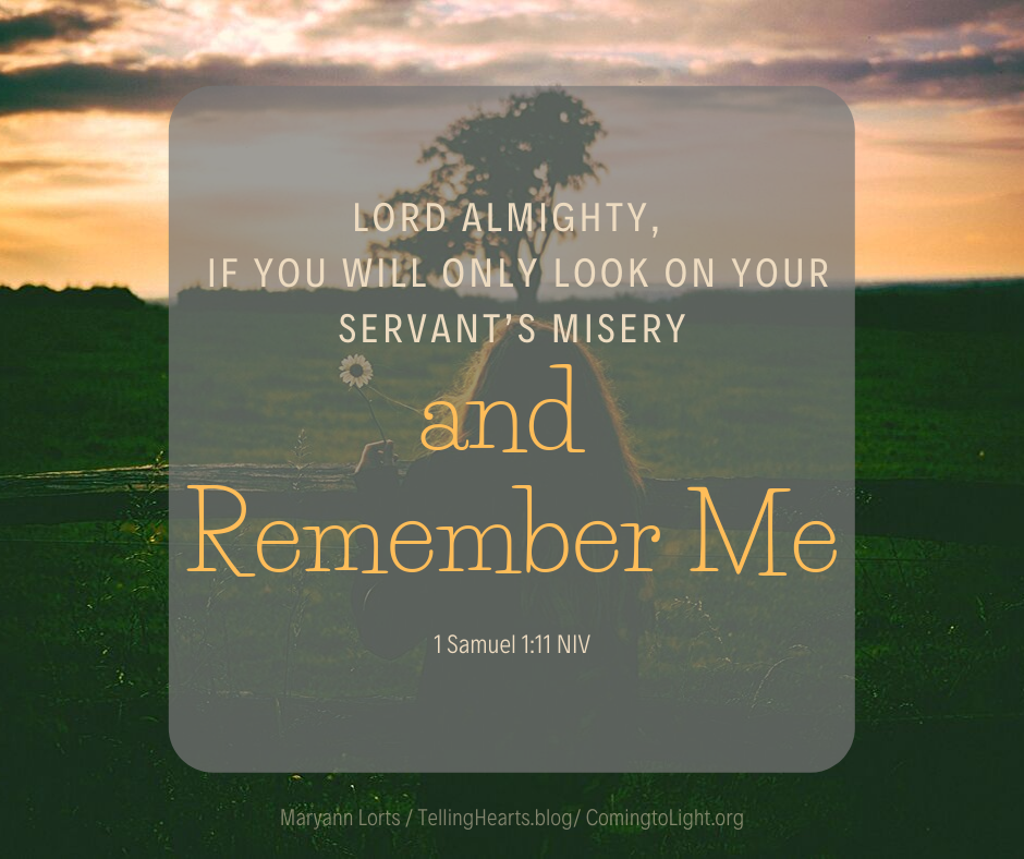 Lord Almighty, if you will only look on your servant's misery